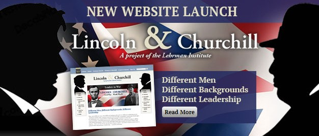 Lincoln & Churchill: Different Men, Different Backgrounds, Different Leadership
