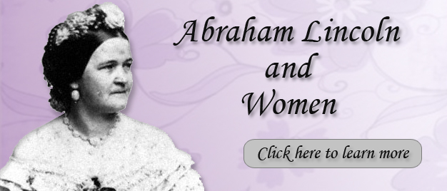 Abraham Lincoln and Women
